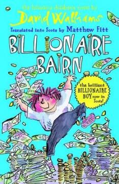 Billionaire Bairn: Billionaire Boy in Scots image